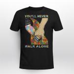 Autism awareness - You ' ll never walk alone T shirt