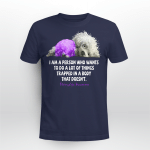 Fibromyalgia awareness - I'm a person who wants to do a lot of things trapped in a body that doesn't T shirt