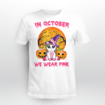 BC In october we wear pink T shirt