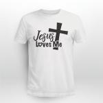 God - Jesus loves me T shirt