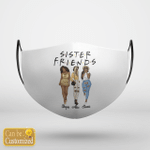Personalized Face Mask SISTER FRIENDS ( 3 Besties )