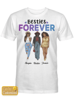 Personalized Shirt - To My Best Friend - Besties Forever - 3 Bestie