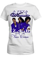 A Zeta Woman Is A Finer Woman Shirt