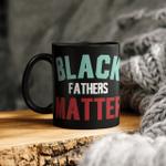 Black Fathers Matter Mug