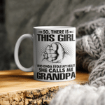 So There Is this Girl She Calls Me Grandpa Mug
