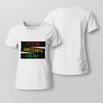 It's The Juneteenth For Me Shirt