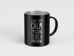 I Can't Keep Calm I'm Going to be a PAPA Mugs Father