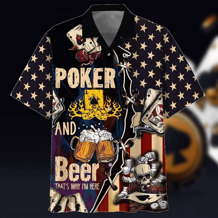 Poker And Beer That's Why I'm Here Hawaiian Shirt | For Men & Women | Adult | HW7054