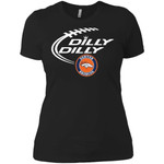 Dilly Dilly Denver Broncos Nfl Football Women T-Shirt