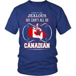 Don'T Be Jealous - Canada T-Shirt A0
