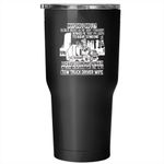 Tow Truck Driver Wife Tumbler 30 oz Stainless Steel, Cute Gift For My Wife Travel Mug