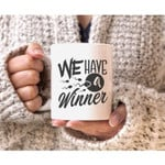 Funny Christmas Gifts - We Have A Winner Coffee Mug - Gst