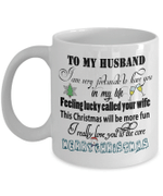 To My Husband-I am very fortunate to have you in my life, Feeling lucky called your wife,