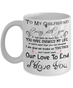 Coffee Mug For Girlfriend - Being With You Has Been So Much Fun . . .