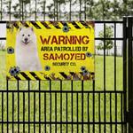 Samoyed Dog Lovers Warning Area Metal Sign