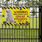 Great Pyrenees Dog Lovers Warning Area Metal Sign
