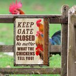 Chicken Lovers Keep Gate Closed Metal Sign