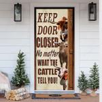 TX Longhorn Cattle Lovers Keep Door Closed Door Cover