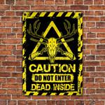 Deer Hunting Lovers Caution Do Not Enter Metal Sign