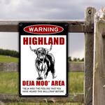 Highland Cattle Deja Moo Area Warning Metal Sign