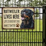 Rottweiler Dog Lovers Life Is Good Metal Sign