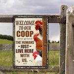 Chicken Lovers Welcome To Our Coop Metal Sign