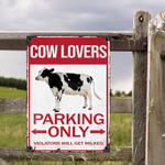 Cow Lovers Parking Only Violators Will Get Milked Metal Sign