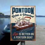 Life Is Better On A Pontoon Boat Metal Sign