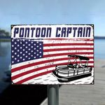 Pontoon Lovers Gift Pontoon Captain With American Flag Metal Sign