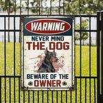 Doberman Pinscher Dog Lovers Gift Beware Of The Owner Metal Sign