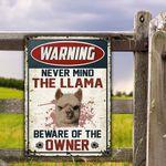 Llama Lovers Gift Beware Of The Owner Metal Sign