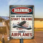Pilot Gift May Spontaneously Start Talking About Airplanes Metal Sign