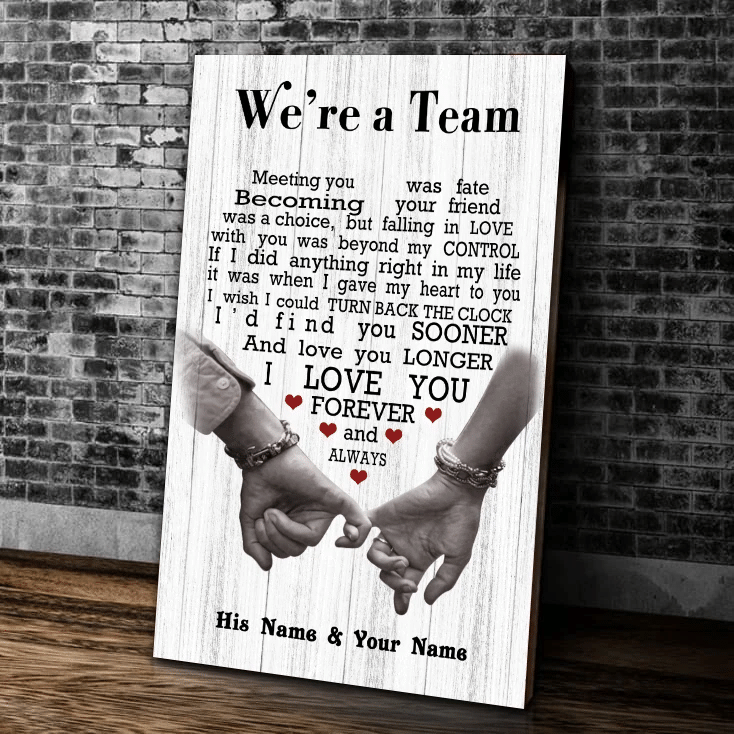 Personalized Canvas, We're A Team, I Love You Forever And Always, Gift For Her For Him Canvas - Spreadstores