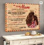 Mom Canvas, Mother's Day Gift, Gift For Mom, To My Mom I Know It's Not Easy For A Woman Letter Canvas - Spreadstores