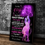 Personalized Canvas To My Wife In This Crazy World I'm So Glad, Gift For Husband Wife, Wedding Canvas - Spreadstores