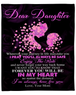 Personalized Daughter Blanket Wherever Your Journey In Life May Take You, Gift For Daughter Fleece Blanket - Spreadstores