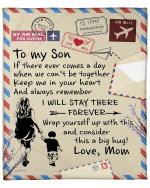 Personalized Blanket To My Son If There Ever Comes A Day Fleece Blanket - Spreadstores