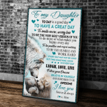 Personalized Canvas, Mom To Daughter Today Is A Good Day, Gift For Daughter - Spreadstores