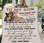 Personalized Blanket To My Son Never Forget That I Love You I Hope You Believe In Yourself Fleece Blanket - Spreadstores