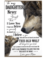 Personalized Daughter Canvas, Gift Ideas For Daughter, To My Daughter Never Forget That I Love You Wolf Canvas - Spreadstores