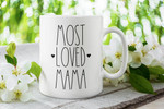 Mother Mug, Gift Ideas For Mom, Mug For Mom, Most Loved Mama Mother's Day Mug - Spreadstores
