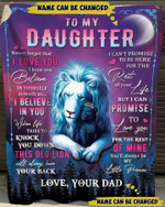Personalized Daughter Blanket, To My Daughter You'll Always My Little Princess Lion Fleece Blanket, Gift From Dad - Spreadstores