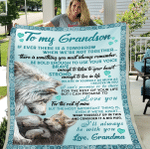 Personalized Blanket, Gifts For Grandson, To My Grandson If Ever There Is A Tomorrow Fleece Blanket - Spreadstores
