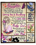 Mom Gifts For Daughter, To My Daughter, Sometimes It's Hard To Find Words To Tell You Butterflies Fleece Blanket - Spreadstores