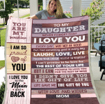 Personalized Daughter Blanket, Gift Ideas For Daughter, To My Daughter Never Forget That I Love You Everyday Fleece Blanket - Spreadstores