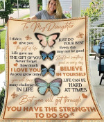 To My Daughter Blanket I Didn't Give You The Gift Of Life, Life Gave Me The Gift Of You Butterfly Fleece Blanket - Spreadstores