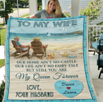 Valentine's Day Gift, Gifts For Her, Personalized To My Wife Our Home Ain't No Castle Fleece Blanket - Spreadstores