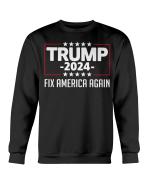 Trending Shirt, Trump Shirt, Trump 2024, Fix America Again Sweatshirt - Spreadstores