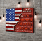 To My Marine Always Remember You Are Braver Than You Believe Stronger Than You Seem Canvas, Veteran Wall Art - Spreadstores