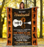To My Husband Never Forget That I Love You If I Could Give You One Thing In Life Sherpa Blanket - Spreadstores